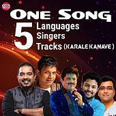 One Song Five Language Five Singers 5 Tracks (Karale Kanave) by Various Artists