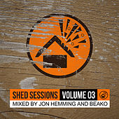 Shed Sessions Volume 03 by Jon Hemming