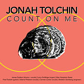 Count on Me by Jonah Tolchin