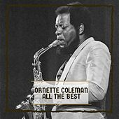 All The Best by Ornette Coleman