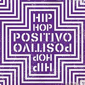 Hip-Hop Positivo de Various Artists