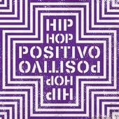 Hip-Hop Positivo de Various Artists