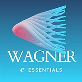Wagner Essentials de Various Artists