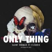 Only Thing (Alternative Mix) de Saint Nomad