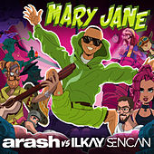 Mary Jane by Arash