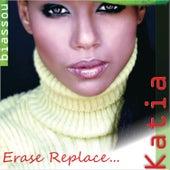 Erase Replace... di Kathia