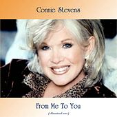 From Me To You (Remastered 2020) by Connie Stevens