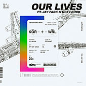 Our Lives by DJ Wegun