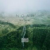 Belong by Noah