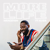More Life by Mercston