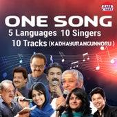 One Song Five Language 10 Singers 10 Tracks (Kadhayurangunnoru) by Various Artists