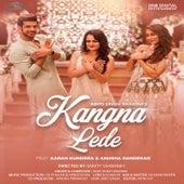 Kangna Lede - Single by Aditi Singh Sharma