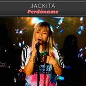 Perdoname de Jackita