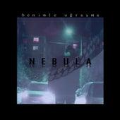 Benimle Uğraşma de Nebula