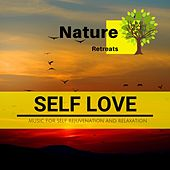 Self Love - Music for Self Rejuvenation and Relaxation de Various Artists