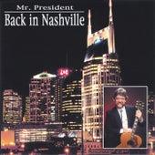 Back in Nashville de Mr. President