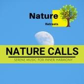 Nature Calls - Serene Music for Inner Harmony de Various Artists