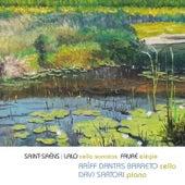 Saint-Saëns, Lalo: Cello Sonatas, Fauré: Élégie (Live) de Raïff Dantas Barreto