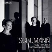 R. Schumann: Piano Trios, Vol. 1 von Kungsbacka Piano Trio