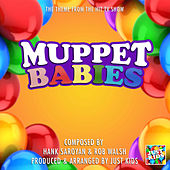 Muppet Babies Theme (From
