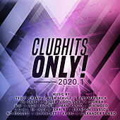 Clubhits Only! - 2020.1 di Various Artists
