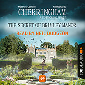 The Secret of Brimley Manor - Cherringham - A Cosy Crime Series: Mystery Shorts 34 (Unabridged) von Matthew Costello