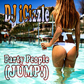 Party People (Jump!) by DJ iCizzle