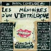 Les mémoires d'un ventriloque (Chansons 1981-2018) by Pascal Comelade
