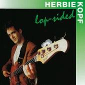 Lop-Sided by Herbie Kopf