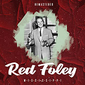 M-I-S-S-I-S-S-I-P-P-I (Remastered) de Red Foley
