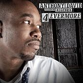 4evermore Feat. Algebra by Anthony David