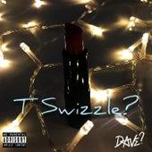 T Swizzle? von Dave