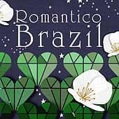 Romantico Brasil by Various Artists