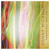 Perpetual Motion von Donny McCaslin