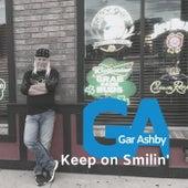 Keep on Smilin' by Gar Ashby