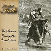Tuck: The Spiritual Journey of the Curtel Friar by Chris James
