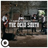 Blue Trash (OurVinyl Sessions) by The Dead South