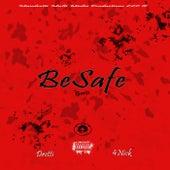 Besafe (Gmix) [feat. 4nick] von Dretti