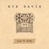 Cut to Tape de Rye Davis