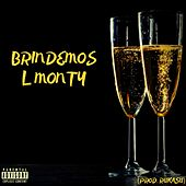Brindemos by L MONTY