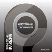 Gypsy Woman (She's Homeless) Kaytronik Remix by Nicholas Ryan Gant