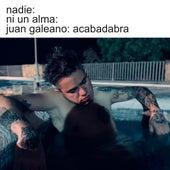 Acabadabra by Juan Galeano