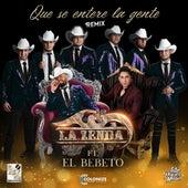 Que Se Entere La Gente (Remix) by La Zenda Norteña
