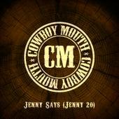 Jenny Says (Jenny 20) by Cowboy Mouth