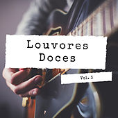 Louvores Doces, Vol. 3 de German Garcia