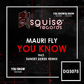You Know by Mauri Fly