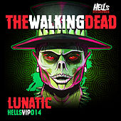 The Walking Dead EP by Lunatic