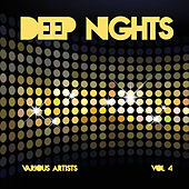 Deep Nights, Vol. 4 di Various Artists