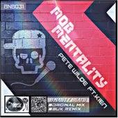 Mob Mentality (feat. KIEN) by Pete Wilde