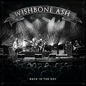 Back in the Day de Wishbone Ash